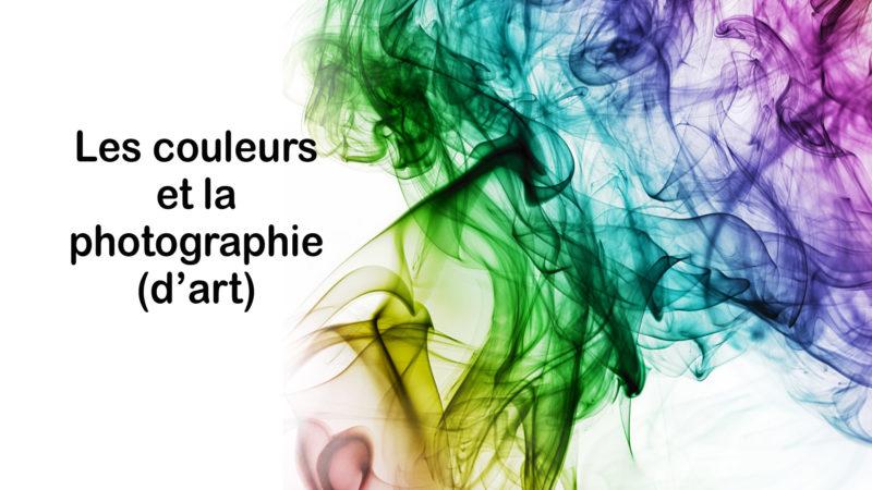 Les couleurs et la photographie (d'art)